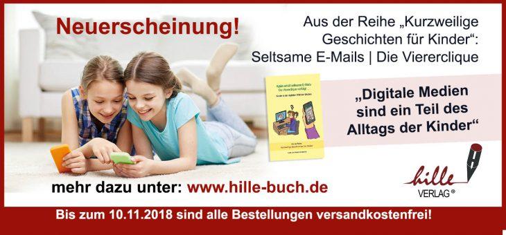 "JETZT NEU! Nur 4,95 € – ""Seltsame E-Mails + Die Viererclique"""